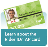 Learn about the Rider ID/TAP Card