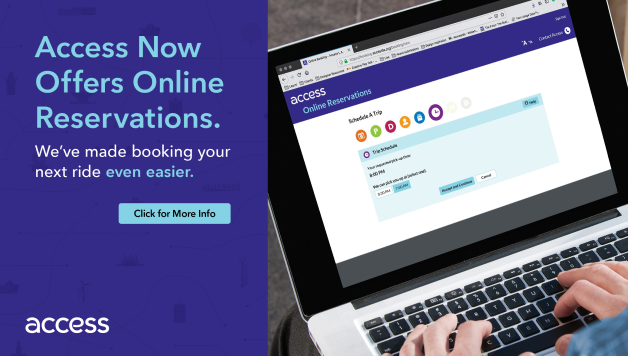 Access Now Offers Online Web Booking. We've made booking your next rider even easier. Click for More Info